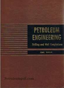 Drilling and Well Completions by Carl Gatlin Pdf