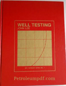 Well Testing by John Lee Pdf