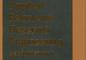 Applied Petroleum Reservoir Engineering Second Edition PDF