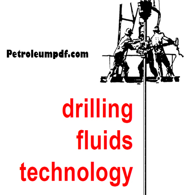 Drilling Fluids Technology Pdf