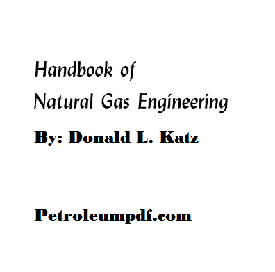 Handbook of Natural Gas Engineering Pdf