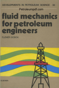 Fluid Mechanics for Petroleum Engineers PDF Free Download