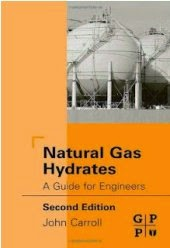 Natural Gas Hydrates A Guide For Engineers PDF Free Download
