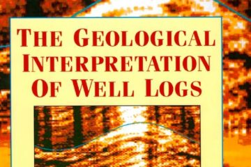 Geological Interpretation of Well Logs PDF Free Download