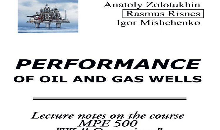 Performance of Oil and Gas Wells Pdf