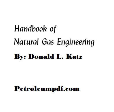 Handbook of Natural Gas Engineering Pdf