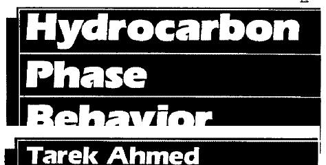 Hydrocarbon Phase Behavior by Tarek Ahmed PDF