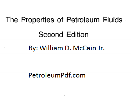 The Properties of Petroleum Fluids Pdf