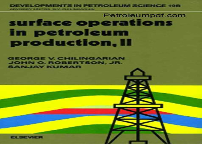 Surface Operations in Petroleum Production Volume 2 PDF