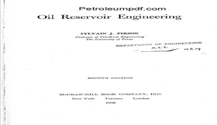 Oil Reservoir Engineering, Second Edition PDF.